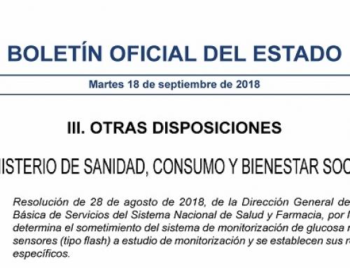PUBLICADA LA RESOLUCIÓN DE 28 DE AGOSTO DE 2018, DE LA DIRECCIÓN GENERAL DE CARTERA BÁSICA DE SERVICIOS DEL SISTEMA NACIONAL DE SALUD Y FARMACIA, POR LA QUE SE DETERMINA EL SOMETIMIENTO DEL SISTEMA DE MONITORIZACIÓN DE GLUCOSA MEDIANTE SENSORES (TIPO FLASH) A ESTUDIO DE MONITORIZACIÓN Y SE ESTABLECEN SUS REQUISITOS ESPECÍFICOS.