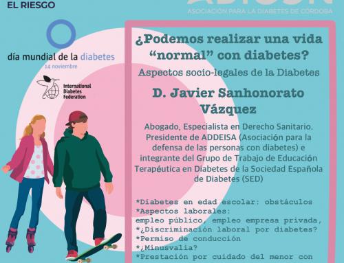 CHARLA DÍA MUNDIAL DE LA DIABETES 2019: ¿PODEMOS REALIZAR UNA VIDA «NORMAL» CON DIABETES?